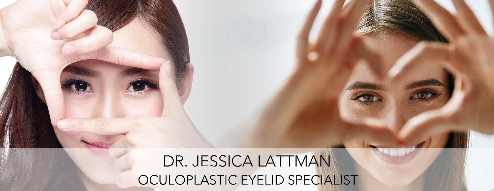 Dr  Jessica Lattman | Oculoplastic Eyelid Surgeon NYC